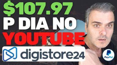GANHE DINHEIRO COPIANDO E COLANDO NO YOUTUBE E NA DIGISTORE24 EM 2021   PASSO A PASSO