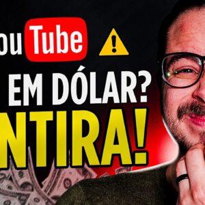 A verdade sobre Ganhar Dinheiro no YouTube em dólar: é apenas uma ilusão?