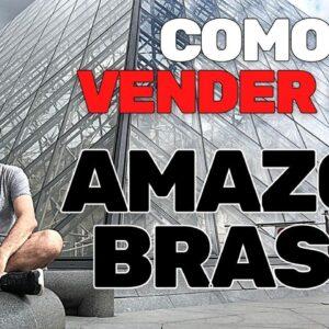 Como Vender na Amazon do Brasil - Ao Vivo