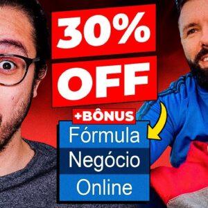 URGENTE! Fórmula Negócio Online: Promoção Dia dos Pais c/ 30% OFF (+Bônus Exclusivo)