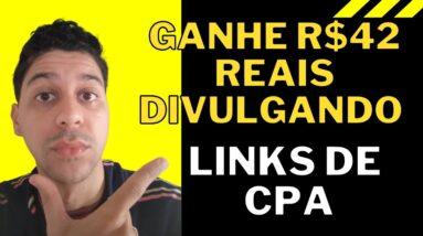 Ganhe R$42 reais divulgando links de CPA   Actionpay   Que Incrível!