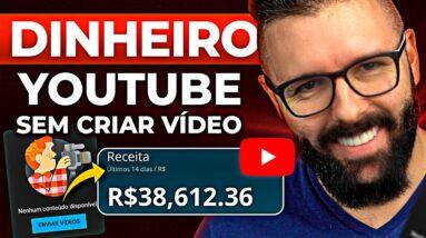 COMO GANHAR DINHEIRO NO YOUTUBE SEM POSTAR VÍDEOS (dinheiro no youtube)