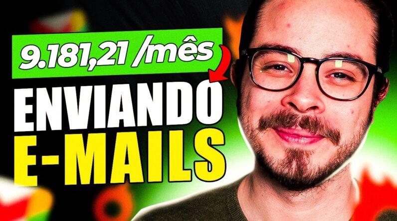 Como Ganhar R$ 9.181,21/mês na Internet enviando e-mails!