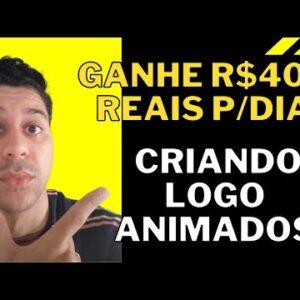 Ganhe R$400 reais por dia criando Logo Animados | Que Incrível!
