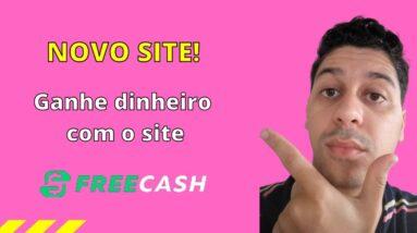 NOVO SITE! Ganhe dinheiro com o site FREE CASH! | Que Incrível!