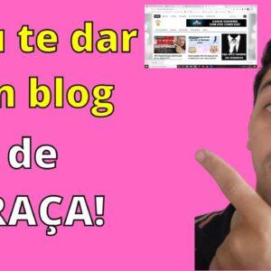 Vou te dar um blog de graça! | Que Incrível!